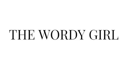 The Wordy Girl